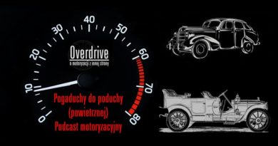 Podcast Overdrive, odcinek 7