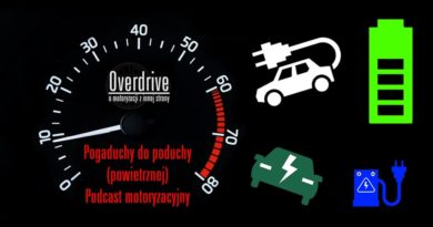 Podcast motoryzacyjny Overdrive, odcinek 9