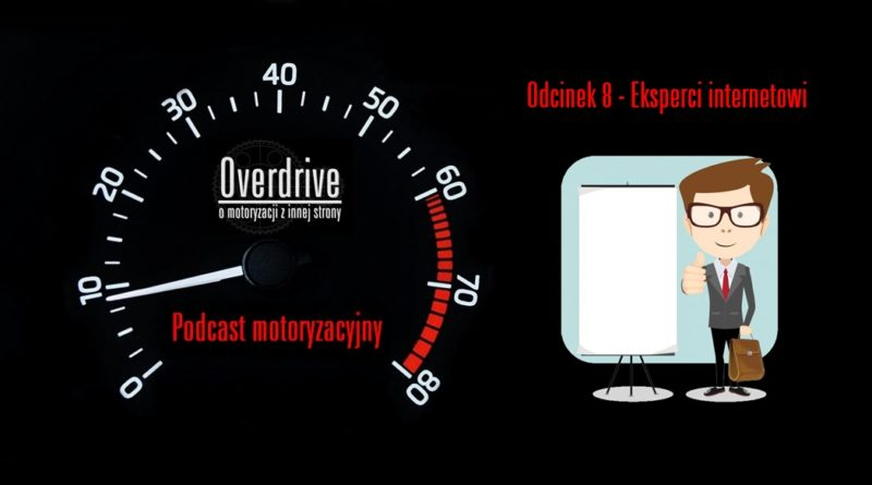 Podcast Overdrive - odcinek 8