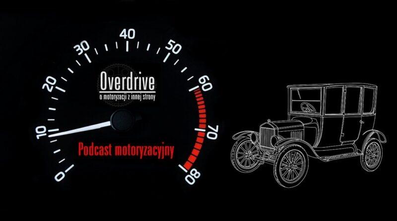 Podcast motoryzacyjny Overdrive, odcinek 12