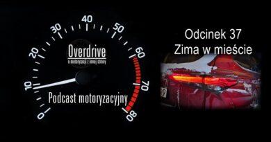 Podcast motoryzacyjny Overdrive | Odcinek 37 | Zima w mieście