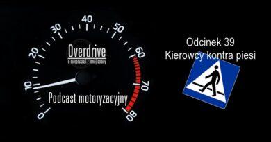 Podcast motoryzacyjny Overdrive | Odcinek 39 | Kierowcy kontra piesi