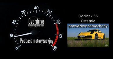 Podcast motoryzacyjny Overdrive   Odcinek 56   Ostatnie prawdziwe samochody