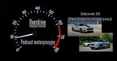 Podcast motoryzacyjny Overdrive   Odcinek 59   Dwa bieguny motoryzacji