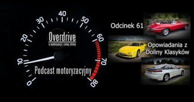 Podcast motoryzacyjny Overdrive   Odcinek 61   Opowiadania z Doliny Klasyków